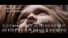 Time Machinery Short Film